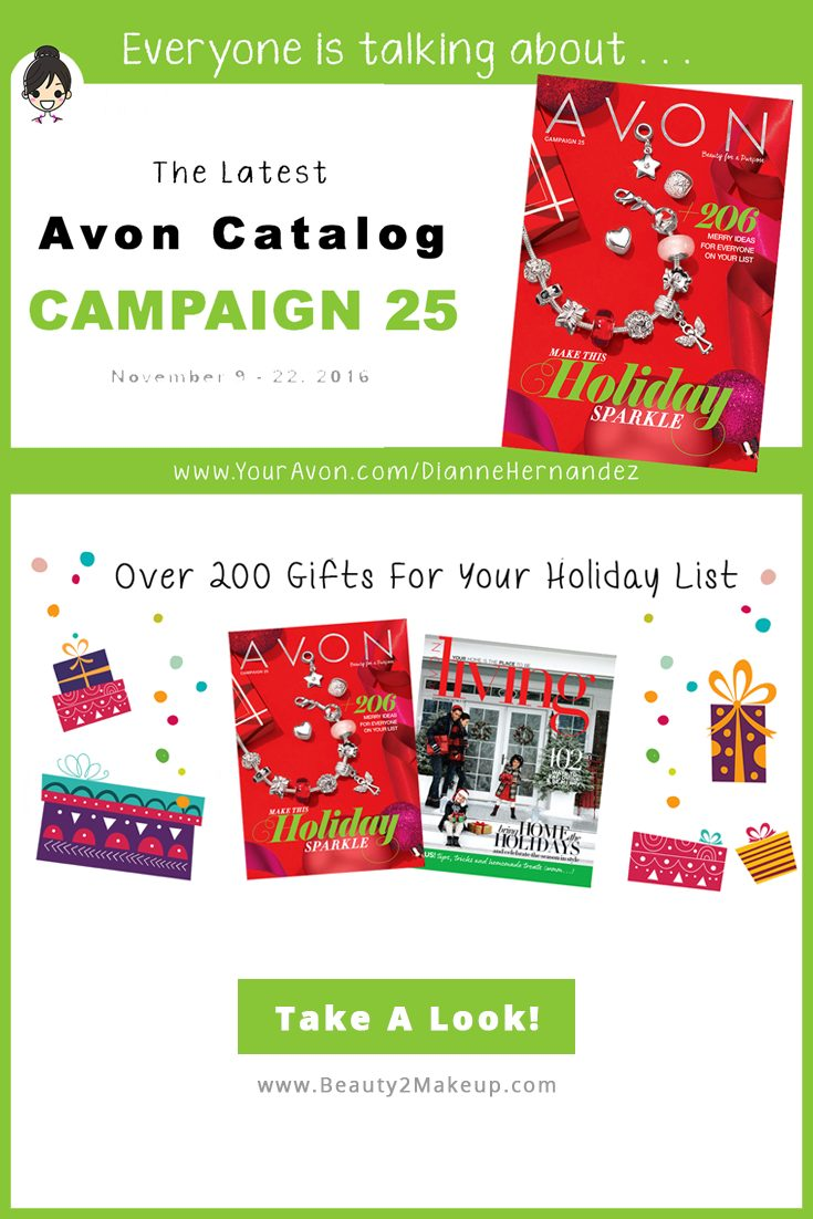 Take a look at the Campaign 25 Avon Catalog Highlights. Find the latest sales and deals in Skincare, Makeup, Jewelry Bath & Body and more!