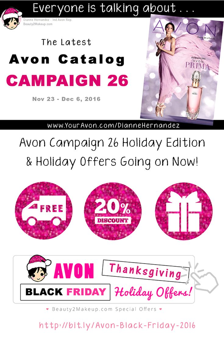 The Campaign 26 Avon Catalog is out! Take advantage of Avon's Black Friday & Cyber Monday offers for even more savings!