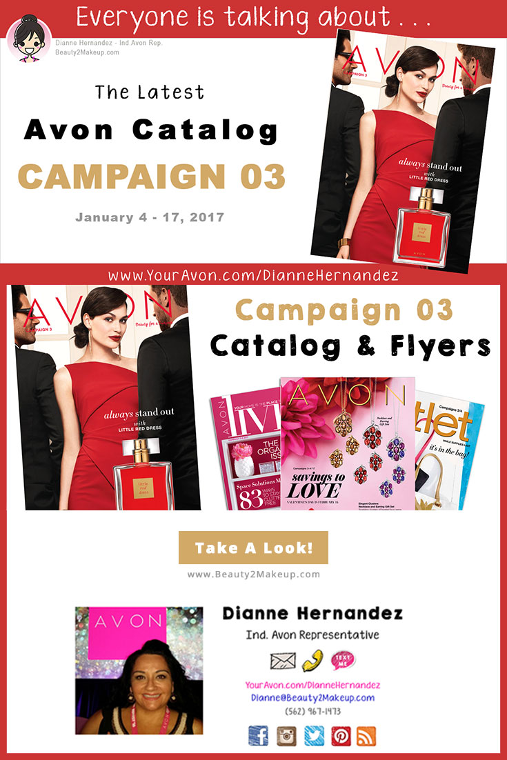 The Avon Campaign 3 Catalog for January 2017 is out! Check out a brand new fragrance and get an early start on Valentines Day!