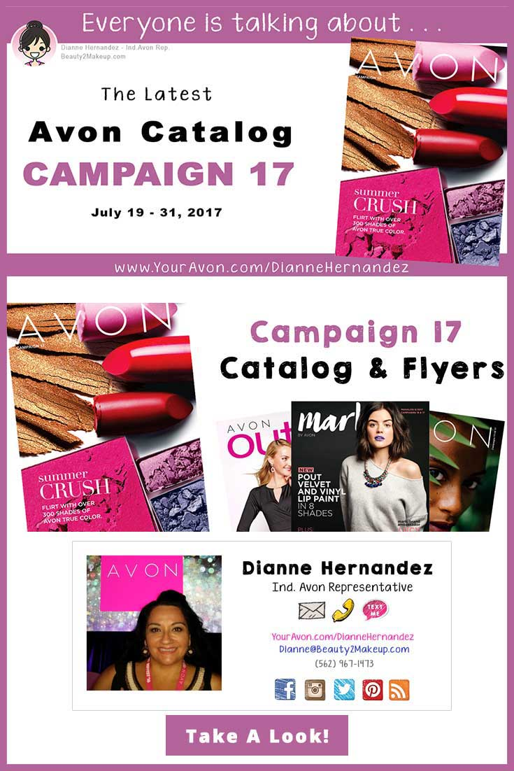 Avon Campaign 17 - Check out the great sales on skin care, jewelry & fragrance found in the Campaign 17 Avon Catalog. Available July 19 - 31, 2017