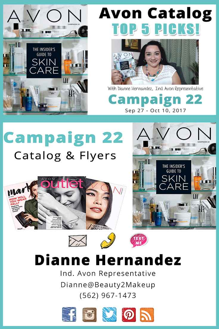 Avon Catalog Campaign 22 - Checkout what's new in the current Campaign 22 Avon Brochure! New Sales ! New Products and Top 5 Picks from Avon Campaign 22