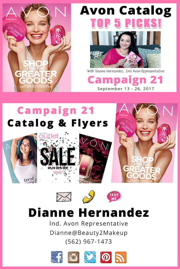 Avon Catalog Campaign 21 - Checkout what's new in the current Campaign 21 Avon Brochure! New Sales ! New Products and Top 5 Picks from Avon Campaign 21