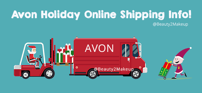 Avon Holiday Shipping