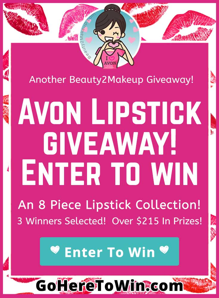 Enter for a chance to win an 8 piece Lipstick Collection of Avon\'s newest and most popular lipsticks! 3 Winner $215 in Prizes . USA Only.